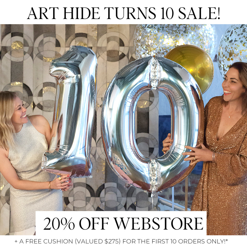 ART HIDE TURNS 10 SALE EVENT!