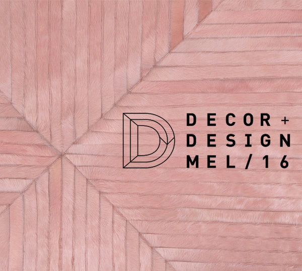 Decor + Design - Melbourne 2016