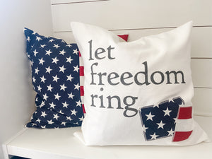 Let Freedom Ring Pillow Cover
