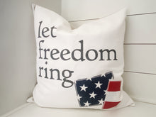 Load image into Gallery viewer, Let Freedom Ring Pillow Cover
