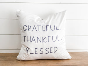 Grateful Thankful Blessed Pillow Cover