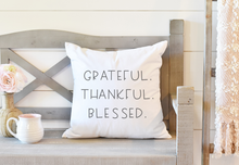 Load image into Gallery viewer, Grateful Thankful Blessed Pillow Cover