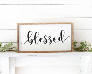 Blessed - SVG and Digital Files