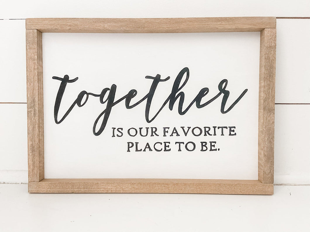 Together is Our Favorite Place to Be - SVG and Digital Files