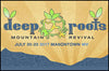 Deep Roots Mountain Revival