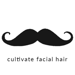 Cultivate facial hair