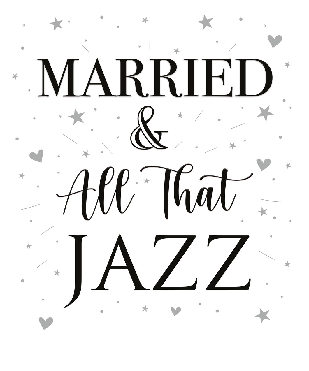 Married & All That Jazz