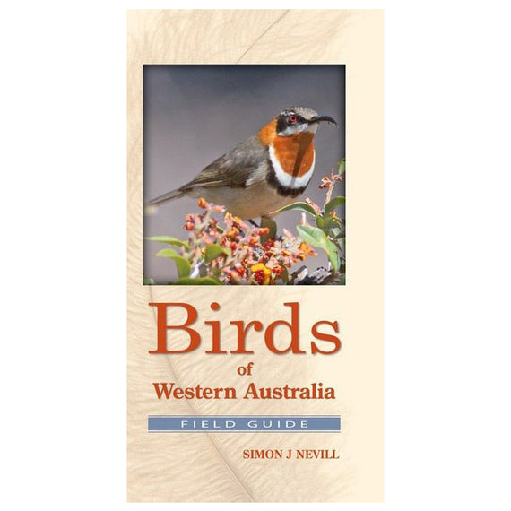 Birds of Western Australia Field Guide by Simon Nevill