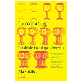 Intoxicating: Ten Drinks that Shaped Australia