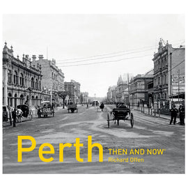 Perth Then and Now