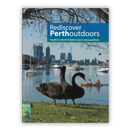 Rediscover Perth Outdoors