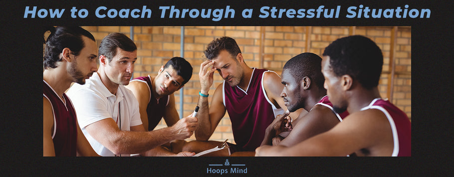 How to Coach Through a Stressful Situation