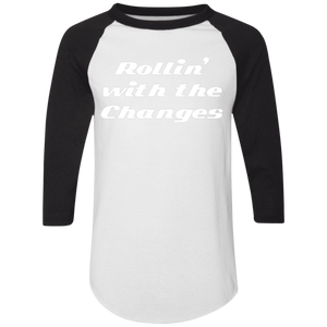 Rollin with the Changes Raglan