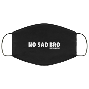 No Sad Bro II Face Mask