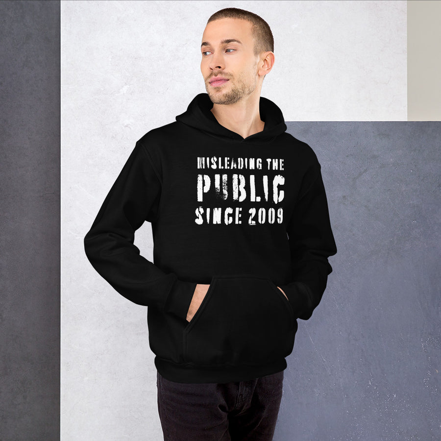 Misleading the public Hoodie
