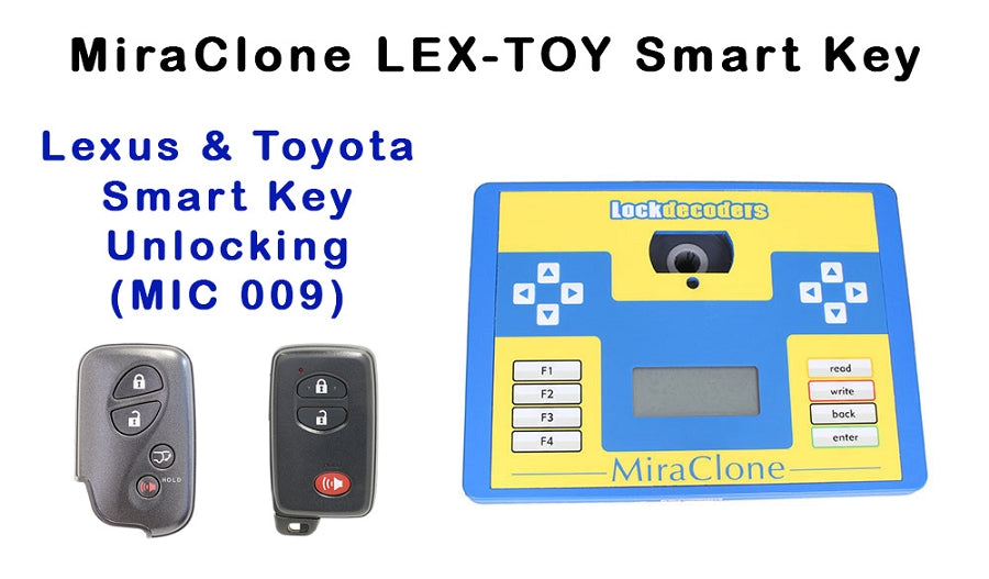 MiraClone Lexus - Toyota Smart Key Proximity Software Package 9 for Unlocking LEX-TOY Prox's (MIC 009)