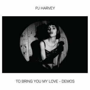 PJ Harvey - To Bring You My Love Demos