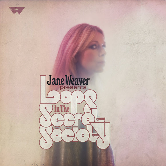 Jane Weaver presents Loops in the Secret Society