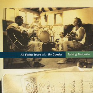 Ali Farka Touré with Ry Cooder - Talking Timbuktu