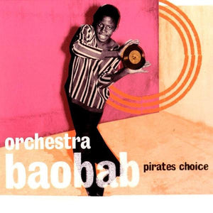 Orchestra Baobab - Pirates Choice