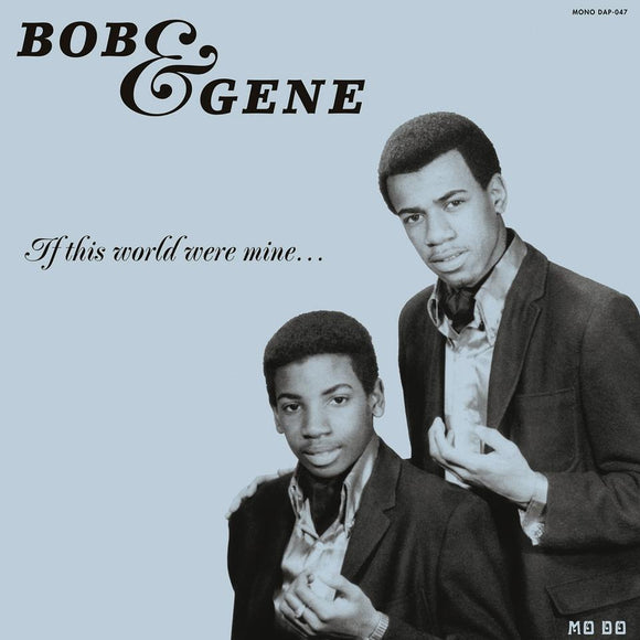Bob & Gene - If This World Were Mine