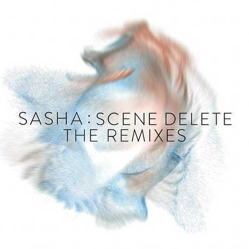 Sasha - Scene Delete : The Remixes RSD 2020
