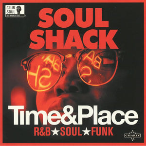 Various Artists - Soul Shack: Time & Place