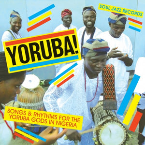 Various Artists - Yoruba! Songs & Rhythms For The Yoruba Gods in Nigeria