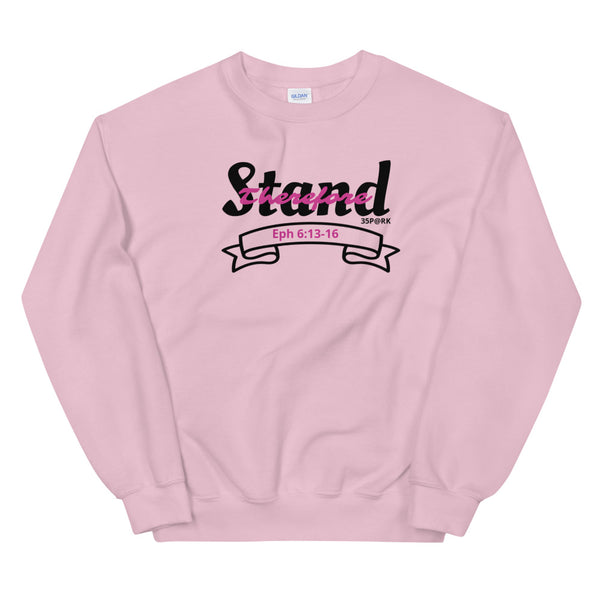 Stand Therefore - Worshipwear - Unisex Sweatshirt