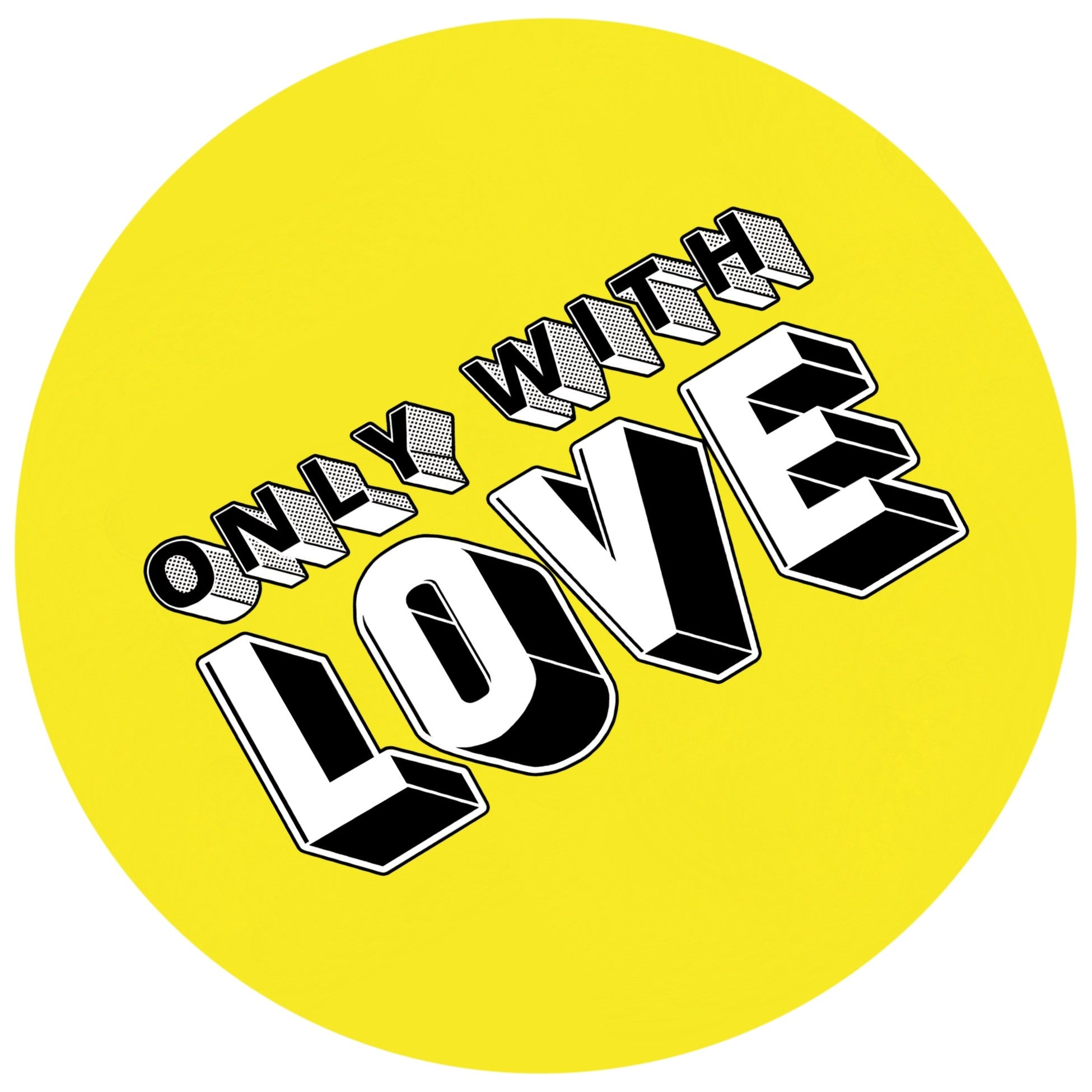 Only With Love