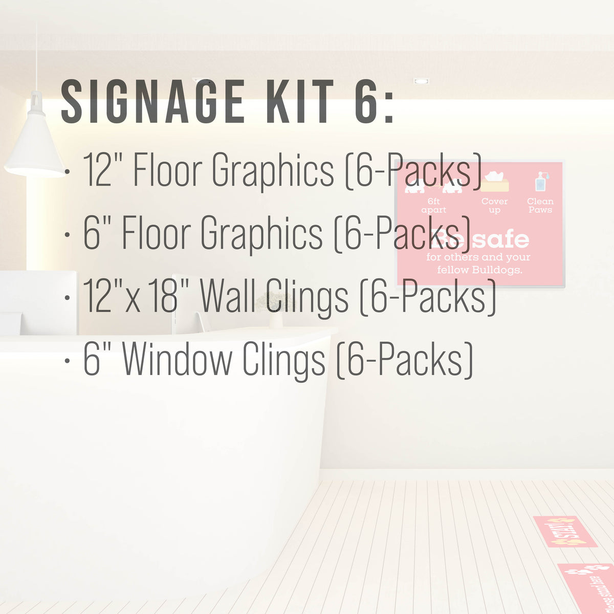 Signage Kit 6 - includes 6-Packs of each item.