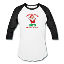 Load image into Gallery viewer, Unisex There's Some Ho's In This House Christmas Naughty  Baseball style T-Shirt - white/black