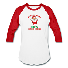 Load image into Gallery viewer, Unisex There's Some Ho's In This House Christmas Naughty  Baseball style T-Shirt - white/red