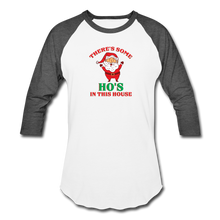 Load image into Gallery viewer, Unisex There's Some Ho's In This House Christmas Naughty  Baseball style T-Shirt - white/charcoal