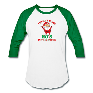 Unisex There's Some Ho's In This House Christmas Naughty  Baseball style T-Shirt - white/kelly green