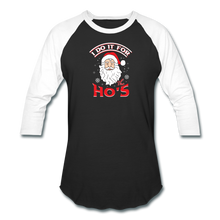 Load image into Gallery viewer, I Do It For The Ho's Funny Christmas Baseball Style T-Shirt - black/white