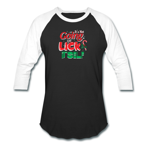 Unisex Its Not Going To Lick Itself  Christmas Naughty baseball style T-Shirt. - black/white