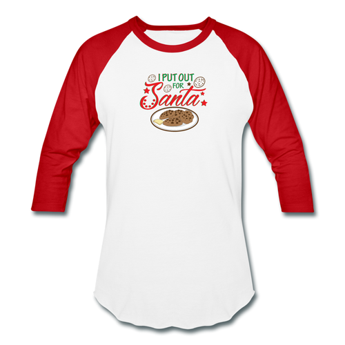 I Put Out For Santa Funny Christmas Baseball Style T-Shirt - white/red