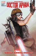 Doctor Aphra Volume 5: Worst Among Equals