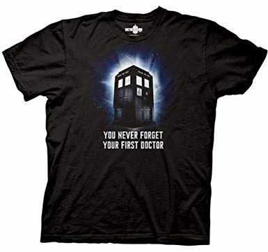 You Never Forget Your First Doctor Shirt