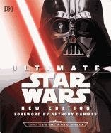 Ultimate Star Wars: The Definitive Guide to the Star Wars Galaxy