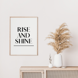 Rise and Shine Wall Art Bedroom Poster Print Artwork Wall Art