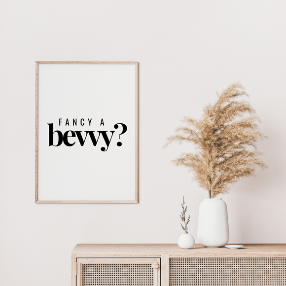 Fancy a Bevvy Kitchen Poster Print Art Work