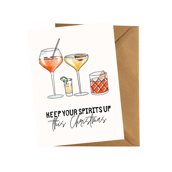 keep your spirits up Christmas Card Funny Drinks