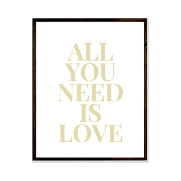 All you need is love poster print artwork for wall