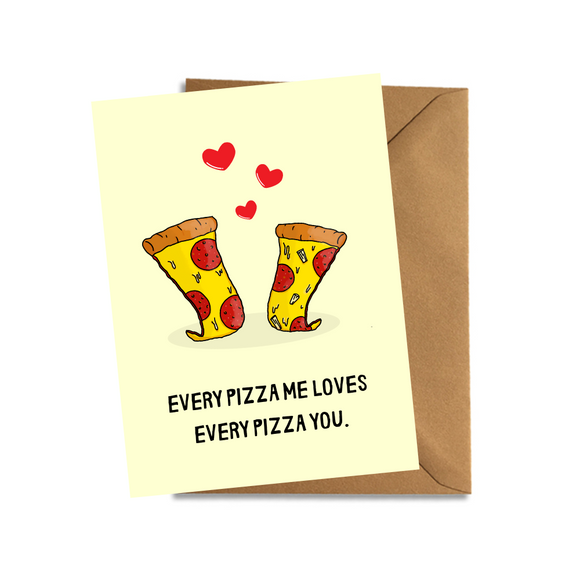 every pixxa me loves every pizza you valentines day cute funny card