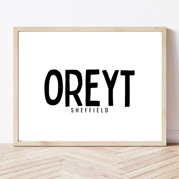 sheffield saying oreyt wall art poster print