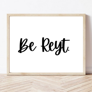 sheffield saying be reyt wall art poster print