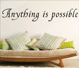 wallstickers tekst anything is possible
