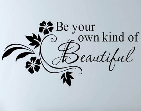 wallstickers tekst be your own kind